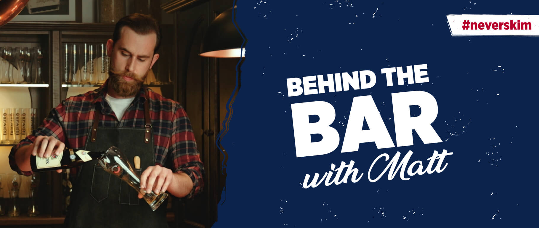 The ultimate beer tutorials with our bartender Matt